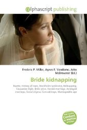 Bride kidnapping - Frederic P. Miller