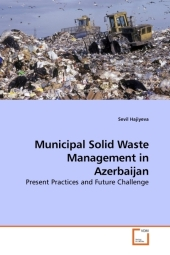 Municipal Solid Waste Management in Azerbaijan - Sevil Hajiyeva