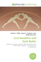 Curt Hawkins and Zack Ryder - Frederic P. Miller