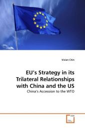 EU's Strategy in its Trilateral Relationships with China and the US - Vivian Chin