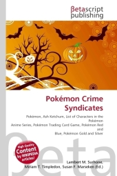 Pokémon Crime Syndicates - Lambert M. Surhone