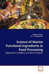 Science of Marine Functional Ingredients in Food Processing - Shekhar Kadam