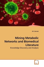 Mining Metabolic Networks and Biomedical Literature - Ali Cakmak