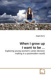 When I grow up I want to be ... - Angela Barns