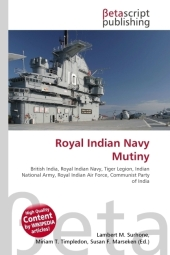 Royal Indian Navy Mutiny - Lambert M. Surhone