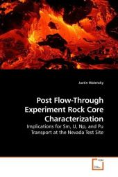 Post Flow-Through Experiment Rock Core Characterization - Justin Walensky
