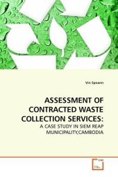 ASSESSMENT OF CONTRACTED WASTE COLLECTION SERVICES: - Vin Spoann