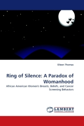 Ring of Silence: A Paradox of Womanhood - Eileen Thomas
