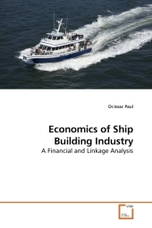 Economics of Ship Building Industry - Issac Paul