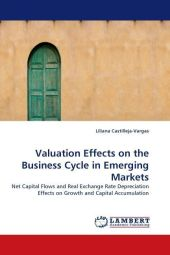 Valuation Effects on the Business Cycle in Emerging Markets - Liliana Castilleja-Vargas