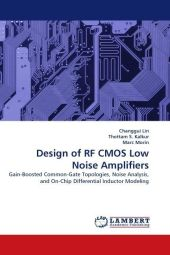 Design of RF CMOS Low Noise Amplifiers - Changgui Lin