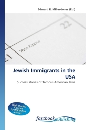 Jewish Immigrants in the USA - Edward R. Miller-Jones
