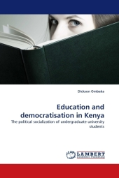 Education and democratisation in Kenya - Dickson Ombaka