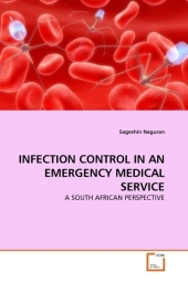 INFECTION CONTROL IN AN EMERGENCY MEDICAL SERVICE - Sageshin Naguran