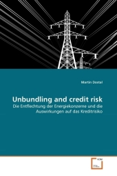 Unbundling and credit risk - Martin Dostal