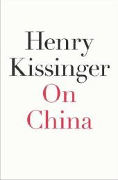 On China - Henry Kissinger