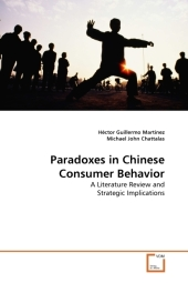 Paradoxes in Chinese Consumer Behavior - Héctor Guillermo Martínez