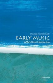 Early Music - Thomas Forrest Kelly