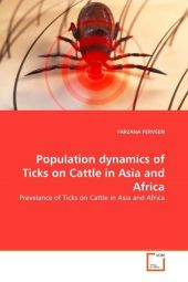 Population dynamics of Ticks on Cattle in Asia and Africa - Farzana Perveen