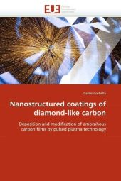 Nanostructured coatings of diamond-like carbon - Carles Corbella