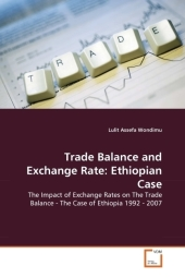 Trade Balance and Exchange Rate: Ethiopian Case