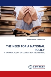 THE NEED FOR A NATIONAL POLICY - Patrick Similo Grootboom