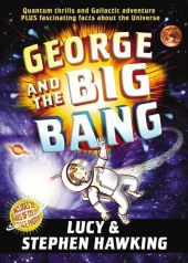 George and the Big Bang - Lucy Hawking