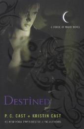 House of Night - Destined - P. C. Cast