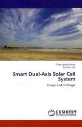 Smart Dual-Axis Solar Cell System - Chee Leong Hong