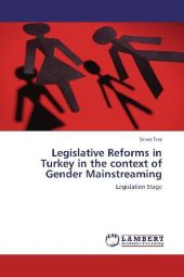 Legislative Reforms in Turkey in the context of Gender Mainstreaming - enay Eray