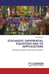 STOCHASTIC DIFFERENTIAL EQUATIONS AND ITS APPPLICATIONS - Ilya Gikhman