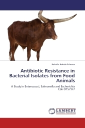 Antibiotic Resistance in Bacterial Isolates from Food Animals - Behailu Bekele Eshetea