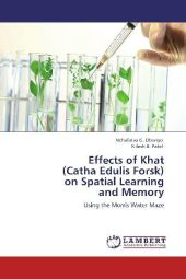 Effects of Khat (Catha Edulis Forsk) on Spatial Learning and Memory - Nchafatso G. Obonyo