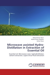 Microwave assisted Hydro-Distillation in Extraction of Essential Oil - Abdurahman Nour