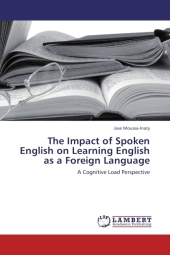 The Impact of Spoken English on Learning English as a Foreign Language - Jase Moussa-Inaty