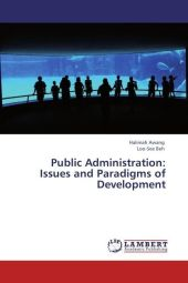 Public Administration: Issues and Paradigms of Development - Halimah Awang