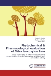 Phytochemical & Pharmacological evaluation of Vitex leucoxylon Linn - Prabodh Shukla