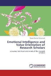 Emotional Intelligence and Value Orientation of Research Scholars - Rajesh Kumar Chaturvedi