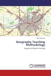 Geography Teaching Methodology - Noel Mwenda