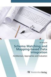 Schema Matching and Mapping-based Data Integration - Do Hong Hai