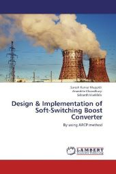 Design & Implementation of Soft-Switching Boost Converter - Suresh Kumar Muppidi