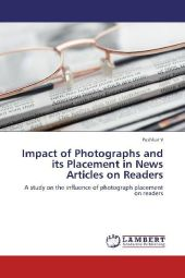 Impact of Photographs and its Placement in News Articles on Readers - Pushkar V
