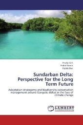 Sundarban Delta: Perspective for the Long Term Future - Pradip Giri