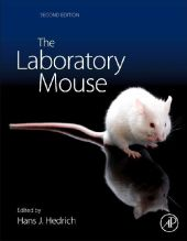 The Laboratory Mouse - Hans Hedrich