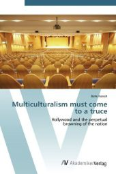 Multiculturalism must come to a truce - Belle Harrell