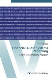 Financial Audit Systems Modeling - John A. Akinyemi
