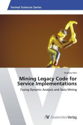 Mining Legacy Code for Service Implementations - Andreas Fuhr