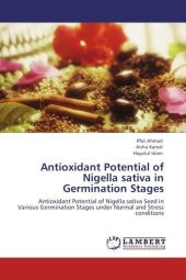 Antioxidant Potential of Nigella sativa in Germination Stages - Iffat Ahmad