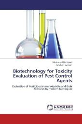 Biotechnology for Toxicity Evaluation of Pest Control Agents - Mohamed Hendawi