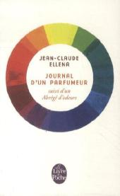 Journal d'un parfumeur - Jean-Claude Ellena